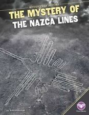 Mystery of the Nazca Lines (Mysteries of History) by Bonnie Hinman