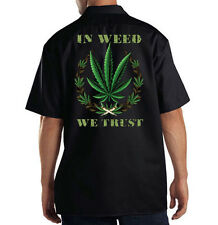 Dickies Mechanic Work Shirt In Weed We Trust Marijuana 420 Kush Chronic Pot Leaf