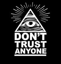 Don't Trust Anyone All Seeing Knowing Eye Pyramid Eye Of Providence T-Shirt Tee
