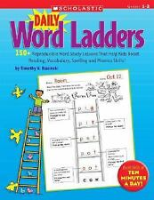Daily Word Ladders: Daily Word Ladders : 150+ Reproducible Word Study Lessons Th