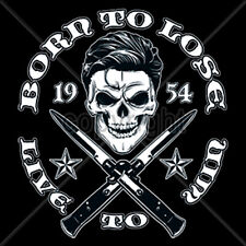 Born To Lose Live To Win Greaser Skull Switch Blades T-Shirt Tee