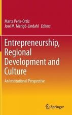 Entrepreneurship, Regional Development and Culture: An Institutional Perspective