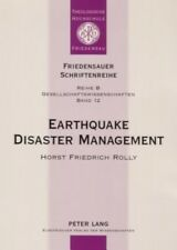 Earthquake Disaster Management: Focussing on the Earthquake of September 30, 199
