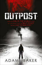 Outpost BRAND NEW BOOK by Adam Baker (Paperback, 2011)