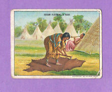 "T73 1910 HASSAN Cards ""Indian Life in the 60's"" - SQUAW FLESHING A ROBE - Rare"