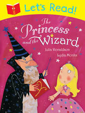 Let's Read! The Princess and the Wizard by Julia Donaldson (Paperback, 2013)
