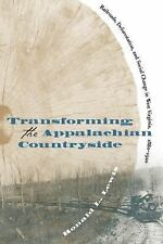 Transforming the Appalachian Countryside : Railroads, Deforestation, and Social…