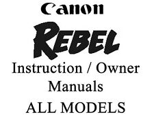 Canon REBEL EOS User Guide Instruction Manual (All REBEL EOS Models)