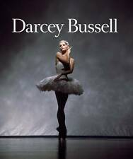 Darcey Bussell: A Life in Pictures by CBE Darcey Bussell (Hardback, 2012)