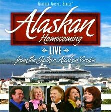Alaskan Homecoming by Bill & Gloria Gaither Gospel CD Feb-2011 Gaither Music