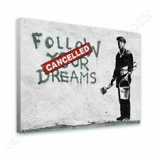 READY TO HANG CANVAS Follow Your Dreams Cancelled Banksy Framed Print Giclee