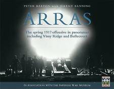 Arras: The Spring 1917 Offensive in Panoramas Including Vimy Ridge and...