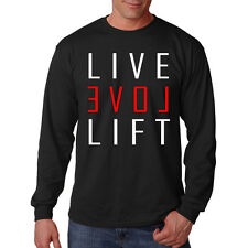 Live Love Lift Exercise Work Out Funny Long Sleeve T-Shirt