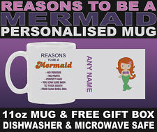 Reasons To Be A Mermaid Mug - Can Be Personalised- 11oz Mug - Free Gift Box