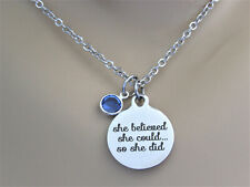 She Believed She Could So She Did Laser Engraved Necklace With Birthstone