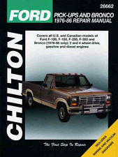 Chilton Workshop Manual Ford F100 F150 F250 F350 Ford Bronco 1976-1986 Service