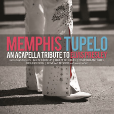 AN ACAPELLA TRIBUTE TO ELVIS PRESLEY - TUPELO, MEMPHIS - CD