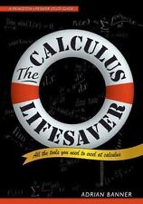 Princeton Lifesaver Study Guides: The Calculus Lifesaver : All the Tools You...