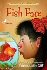 Fish Face (The Kids of the Polk Street School) Giff, Patricia Reilly Paperback