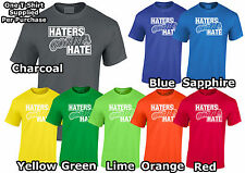 """Lumipix """"Haters Gonna Hate"""" T-Shirt Mens Sizing."""