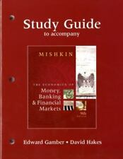 The Study Guide for The Economics of Money, Banking, and Financial Markets for