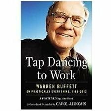 Tap Dancing to Work: Warren Buffett on Practically Everything-ExLibrary