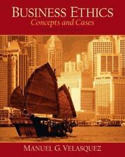 Business Ethics, A Teaching and Learning Classroom Edition: Concepts and Cases