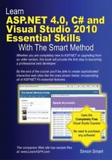 Learn ASP.NET 4.0, C# and Visual Studio 2010 Essential Skills with The Smart