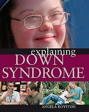 Explaining Down Syndrome-ExLibrary