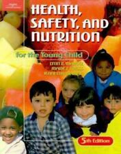 Health, Safety, and Nutrition for the Young Child by Jeanettia M. Rush, Lynn R.