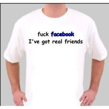 TS1268  FACEBOOK I'VE GOT REAL FRIENDS FUNNY T SHIRT