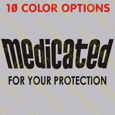 MEDICATED/YOUR PROTECTION T-Shirt Funny Viagra Prozac Xanax Valium Tee S to 5XL