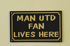 Man Utd Fan Lives Here Football Xmas/Fathers/Mothers Day Gift Sign/Sticker