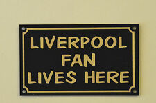 Liverpool Fan Lives Here Football Xmas/Fathers/Mothers Day Gift Sign/Sticker