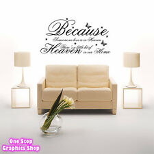 BECAUSE SOMEONE WE LOVE IS IN HEAVEN WALL ART QUOTE STICKER -  BEDROOM LOUNGE