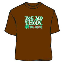 St. Patrick's Day Pog Mo Thoin Irish T-Shirt