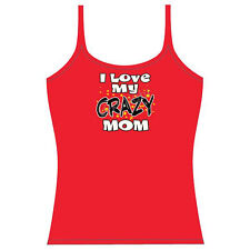 I love My Crazy Mom, Women's Tank Top, Mothers, Mothers Day