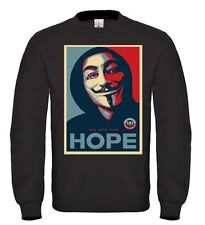 V For Vendetta Hope Sweatshirt Jumper Anonymous Disobey Mask Supreme Obey DTG7