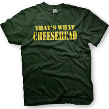 That's what Cheesehead -  Green Bay Packers Tshirt - Wisconsin shirt- Go Pack