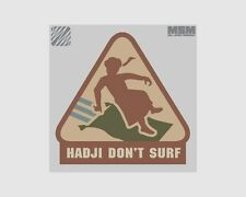 MSM Hadji Don't Surf Morale Patch with Velcro Backing Patch004