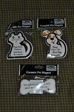Magnetic Concepts Ceramic Pet Lovers  Magnets You Choose: Dog Cat Bone BNIP!