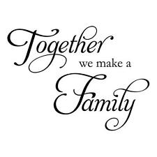 Together we make a family. wall decal, wall sticker, wall quote, wall art.