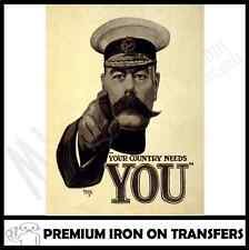 YOUR COUNTRY NEEDS YOU IRON ON T SHIRT TRANSFER / WW1 100TH ANNIVERSARY / PRINT