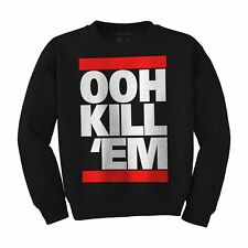 OOH KILL 'EM - Dope Crewneck Sweater New Sweatshirt Meek Mill All sizes