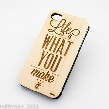 W157 REAL WOOD CASE COVER FOR IPHONE 5 5S LIFE IS WHAT YOU MAKE IT be free happy