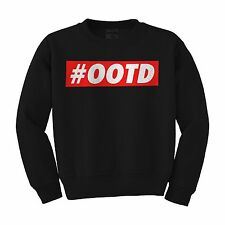 #OOTD OUTFIT OF THE DAY INSTAGRAM HASHTAG HIPSTER COOL UNISEX SWEATSHIRT