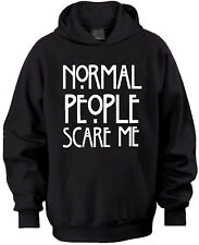 NORMAL PEOPLE SCARE ME HORROR STORY FUNNY HOODED HOODIE SWEAT T SHIRT LADIES MEN