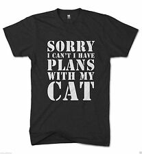 Sorry Cant Plans with my Cat Funny Mens Feline Tshirt Meow Animal Pet t shirt