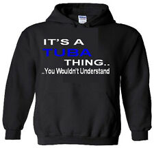 It's An Tuba Thing Hoodie