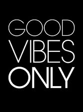 good vibes only tshirt or tank top - american apparel
